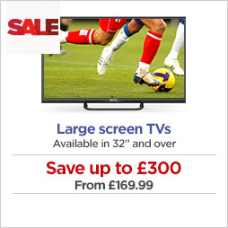 Large screen TVs - available in 32'' & over
