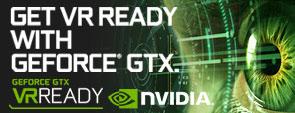 Get VR ready with GeForce GTX