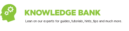Knowledge Bank - Lean on our experts for guides, tutorials, hints, tips and much more